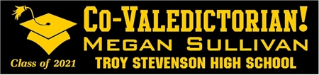 Co-Valedictorian Graduation Banner