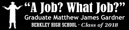 What Job Fun Graduation Banner