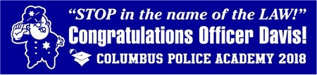 Whistle Blowing Police Officer Graduation Banner