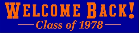 Welcome Back Class Reunion Banner in Varsity Letters
