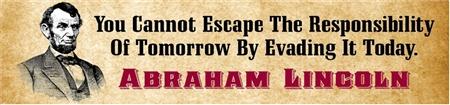 President Lincoln No Escape Quote Banner with Illustration