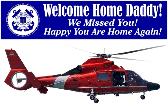 Welcome Home Coast Guard Banners