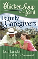 Chicken Soup For The Soul: Family Caregiver's
