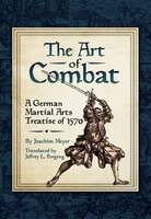 Art of Combat (2014) by Joachim Meyer