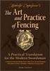 Ridolfo Capoferro's The Art and Practice of Fencing
