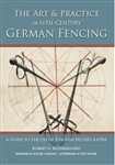 The Art & Practice of 16th-Century German Fencing