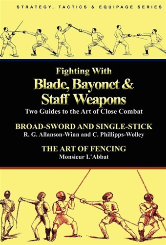 Fighting With Blade, Bayonet & Staff Weapons