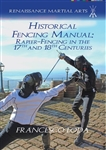 Historical Fencing Manual: Rapier-Fencing in the 17th and 18th Centuries