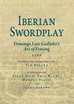 Iberian Swordplay: Domingo Luis Godinho's Art of Fencing (1599)