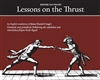 Lessons on the Thrust by Reinier van Noort