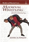 Medieval Wrestling by Jessica Finley