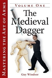 The Medieval Dagger Vol. 1 by Guy Windsor