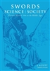 Swords Science and Society