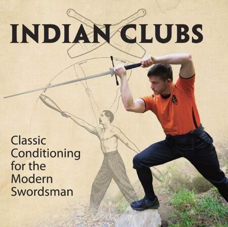 Indian Clubs: Classic Conditioning for the Modern Swordsman