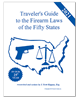 Traveler's Guide to the Firearm Laws of the Fifty States (Current Edition)