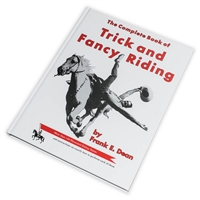 The Complete Book of Trick and Fancy Riding