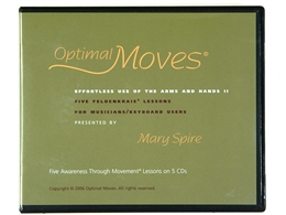 Optimal Moves: Effortless Use of the Arms and Hands Vol II Audio Set, Mary Spire
