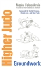 Higher Judo Groundwork Book Photo