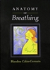 Anatomy of Breathing, by Blandine Calais-Germain