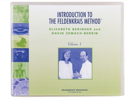 Introduction to the Feldenkrais Method I, by Elizabeth Beringer & David Zemach-Bersin
