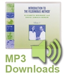 Introduction to the Feldenkrais Method I Audio Downloads, by Elizabeth Beringer & David Zemach-Bersin