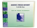 Awareness Through Movement for Elder Citizens by Moshe Feldenkrais
