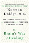 Norman Doidge, M.D.,The Brain's Way of Healing