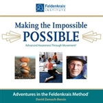 Making the Impossible Possible<br>Rare & Advanced Awareness Through Movement Lessons