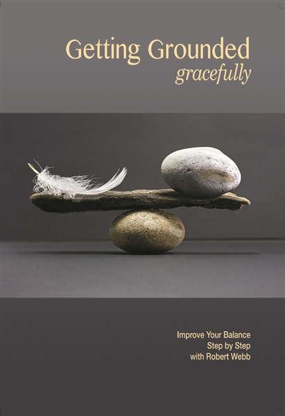 Getting Grounded Gracefully: Improving your balance step by step - MP3 CD