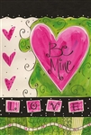 Be Mine Decorative Garden Flag