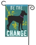 Be the Change Garden Flag