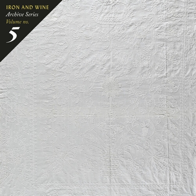 Iron & Wine - Archive Series Volume No. 5: Tallahassee Recordings - VINYL LP