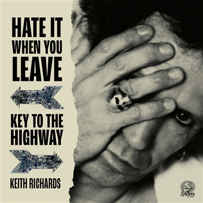 Keith Richards - Hate It When You Leave b/w Key To The Highway - VINYL LP