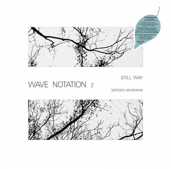 Satoshi Ashikawa - Still Way (Wave Notation 2) - VINYL LP