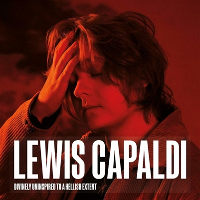 Lewis Capaldi - Divinely Uninspired To A Hellish