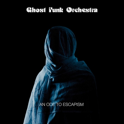 Ghost Funk Orchestra - An Ode To Escapism (Black VInyl Edition) - VINYL LP