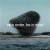 New Order - Be A Rebel (Grey colored Vinyl) - VINYL LP