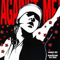 Against Me - Reinventing Axl Rose - VINYL LP