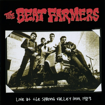 The Beat Farmers - The Beat Farmers Live At The Spring Valley Inn, 1983 (2xLP) - VINYL LP