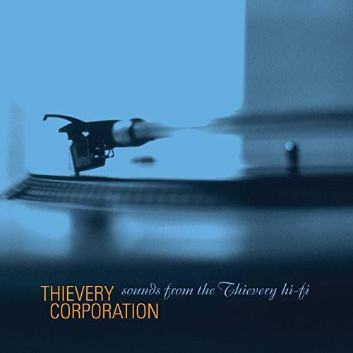 Thievery Corporation - Sounds From The Thievery Hi-Fi (Gatefold LP Jacket)