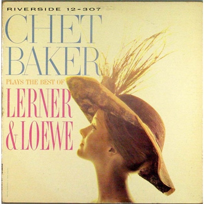 Chet Baker - Chet Baker Plays The Best Of Lerner And Loewe [LP] (180 Gram) - VINYL LP
