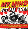 House Guests - My Mind Set Me Free : The House Guests Meet The Complete Strangers & Bootsy, Phelps & Gary (ORANGE vinyl edition) LP