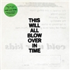 COLD WAR KIDS-This Will All Blow Over In Time (Black Edition Vinyl) 2-LP Set