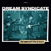 DREAM SYNDICATE-THE COMPLETE LIVE AT RAJI'S 2-LP