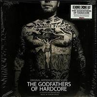 Aaron Drake - The Godfathers Of Hardcore (Original Score) (RSD Exclusive) - VINYL LP