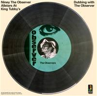 Niney the Observer - Dubbing with the Observer - VINYL LP