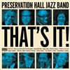PRESERVATION HALL JAZZ BAND-That's It! (Black Edition Vinyl) LP