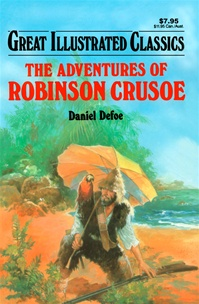 Great Illustrated Classics - ADVENTURES OF ROBINSON CRUSOE