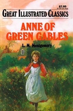Great Illustrated Classics - ANNE OF GREEN GABLES