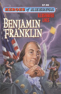 Great Illustrated Classics - BENJAMIN FRANKLIN